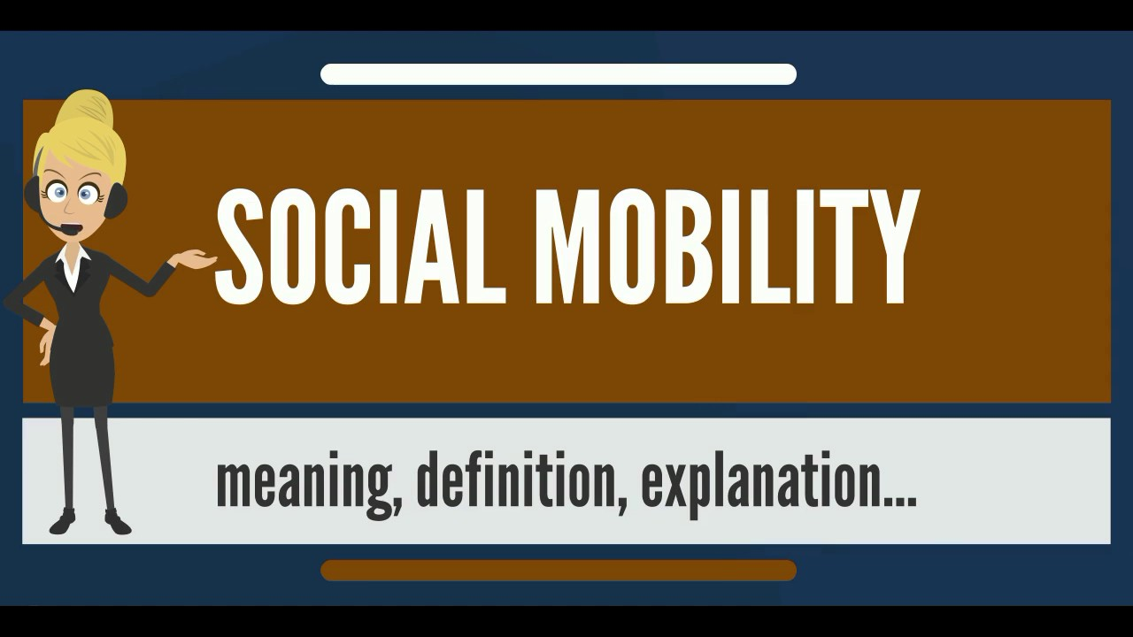 social mobility definition Social media activism (sma) is the use of web-based platforms, applications and   to bring about political or social change and has the power to dis  org/2012 /06/02/has-social-media-reinvented-social-activism-a-debate/.