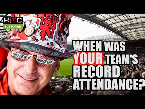 Every Premier League Club's Record Attendance