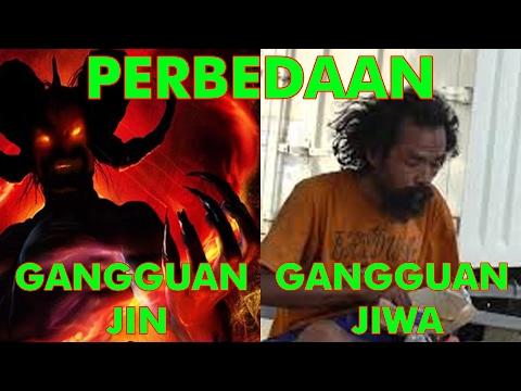 PERBEDAAN GANGGUAN JIN & GANGGUAN JIWA