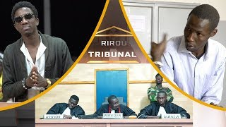 RIROU TRIBUNAL SAISON 3 EP 2 - 1ère PARTIE AFFAIRE WALLY SECK