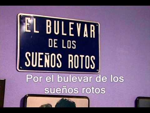 Joaquin Sabina - En el Bulevar de los sueños rotos, subtitulado-