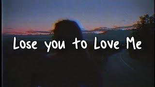 selena gomez - lose you to love me // lyrics