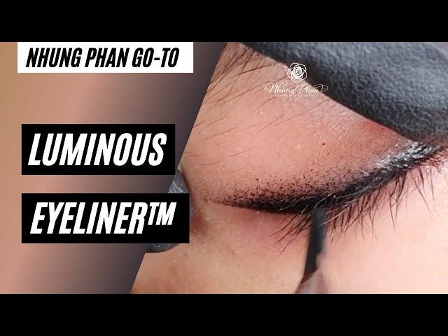 👆Nhung Phan's go-to👆 Episode 1 - Luminous Eyeliner™