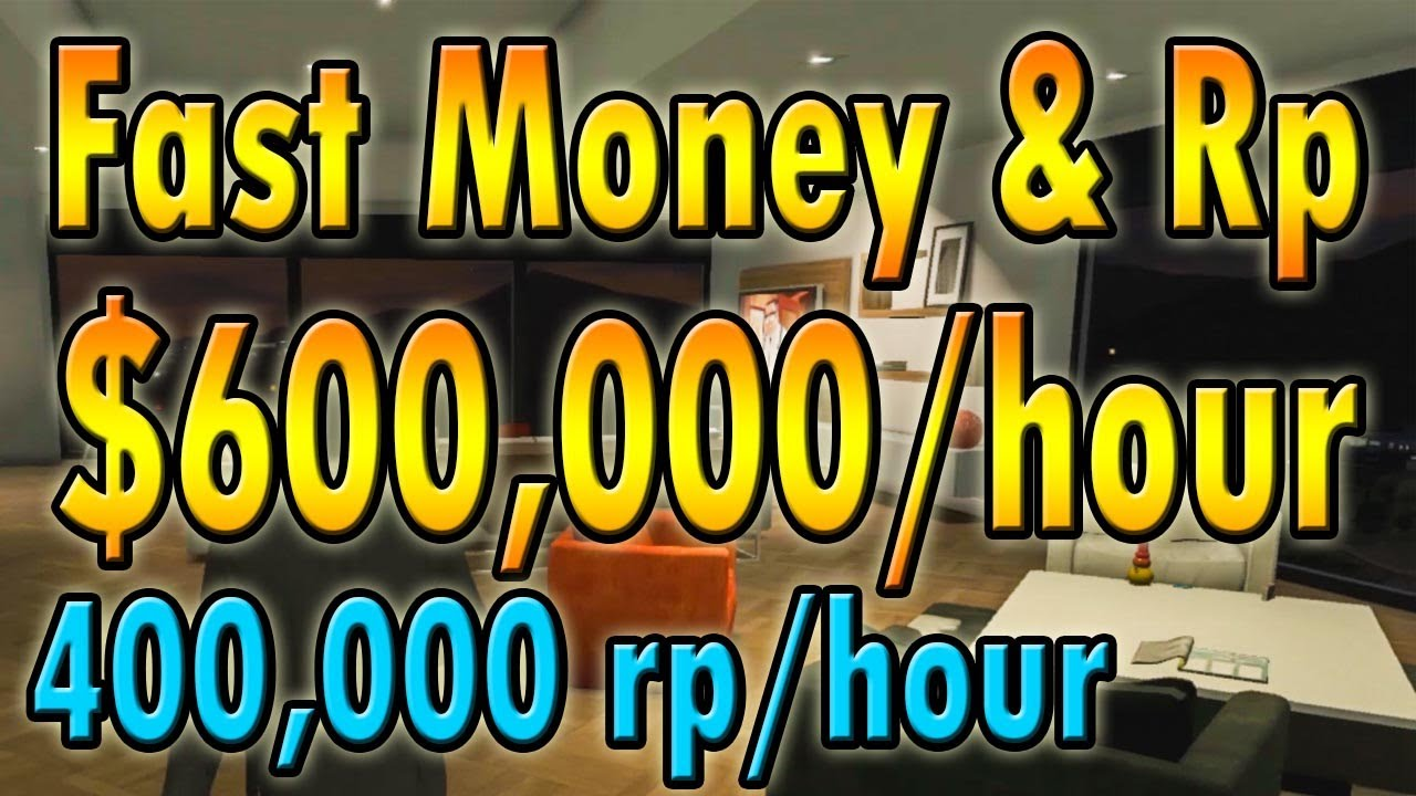 ★ GTA 5 - Online : GET MONEY & RP FAST! ($600,000/HOURS & 400,000 RP/HOURS) thumbnail