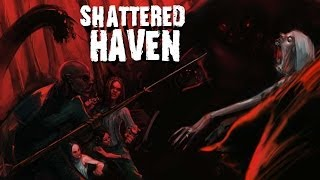 Shattered Haven Launch Trailer