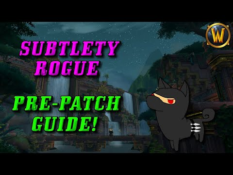 Shadowlands Pre Patch: Subtlety Rogue Guide (And known changes!)