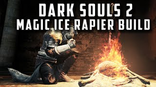 Dark Souls 2 SOTFS: Ice Rapier Build and Guide