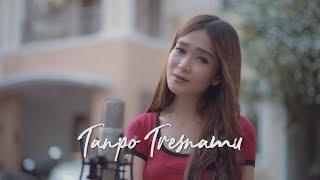 Download TANPO TRESNAMU - DENNY CAKNAN ( Ipank Yuniar ft. Vita Terada Cover & Lirik )