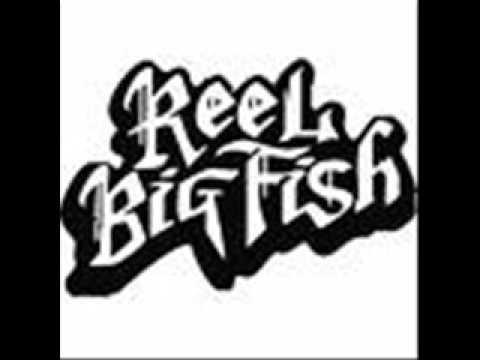 Trendy-Reel Big Fish (with Lyrics)