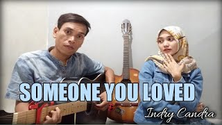 Someone You Loved - Lewis Capaldi Cover ft. Indry Chandra