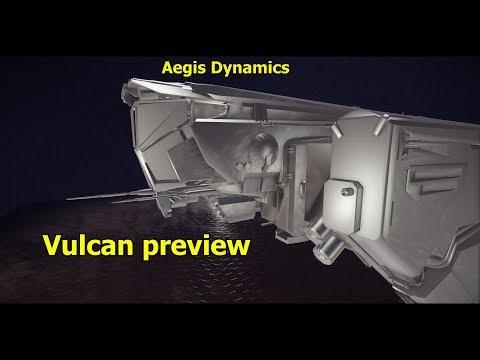 Star Citizen Aegis Vulcan preview