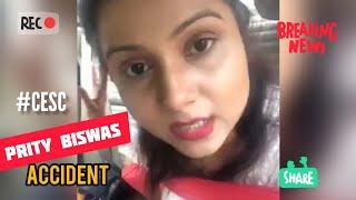 Exclusive   Prity Biswas #ACCIDENT   Drunk Driver   CESC   Actress