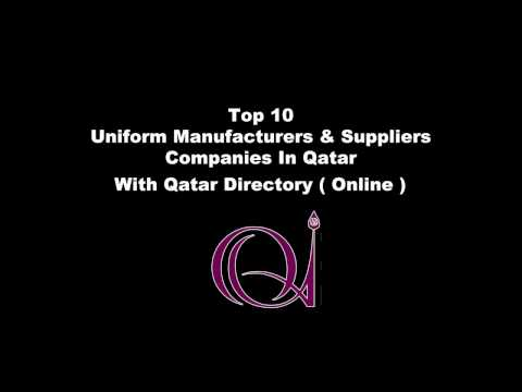 Top 10 Uniform Manufacturers & Suppliers companies in Doha, Qatar with Qatar Directory ( Online )