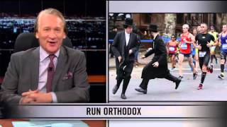 Real Time With Bill Maher: Web Exclusive New Rule - Run Orthodox (HBO)
