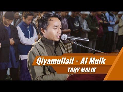 Imam sholat Qiyamul Lail - Taqy Malik-  Surat Al Fatihah & Al Mulk