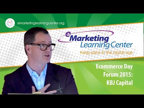 ECommerce Day Forum 2015: KBJ Capital