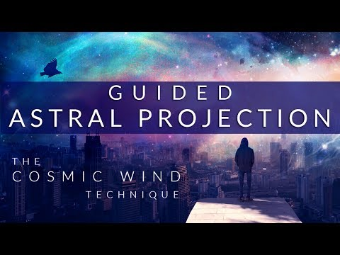 Guided Astral Projection Technique Meditation // The Cosmic