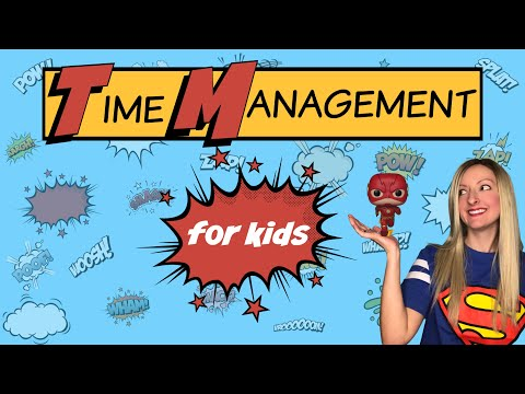 Time Management for Kids | Character Education