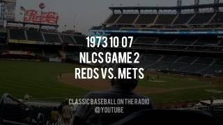 1973 10 07 NY Mets vs Reds NLCS Game 2 Complete Radio Broadcast