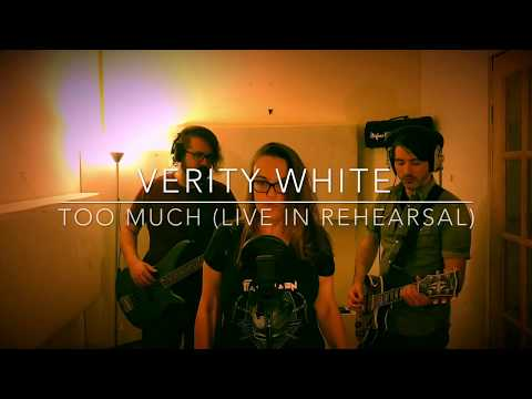 Too Much - Verity White (live in rehearsal)