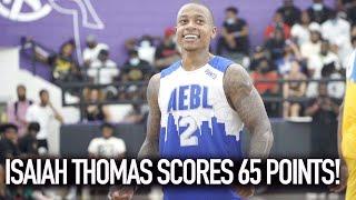 Isaiah Thomas BREAKS SCORING RECORD W/ 65 POINTS! SHUTS DOWN AEBL Pro Am