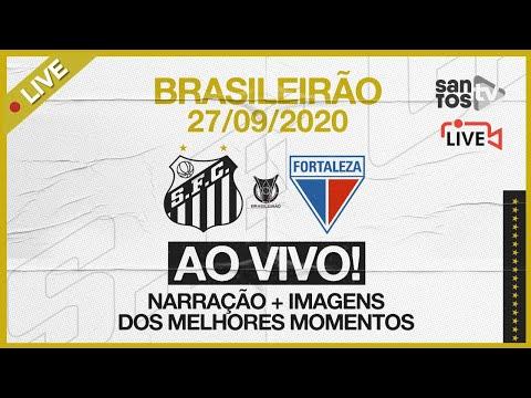 🔴 AO VIVO: SANTOS 1 x 1 FORTALEZA   BRASILEIRÃO (27/09/20)