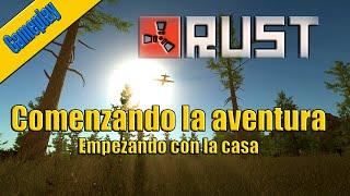 Gameplay | RUST ESPAÑOL | Comenzando la aventura C/ mrlechugo