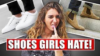 10 Shoes Men Wear That Women HATE!