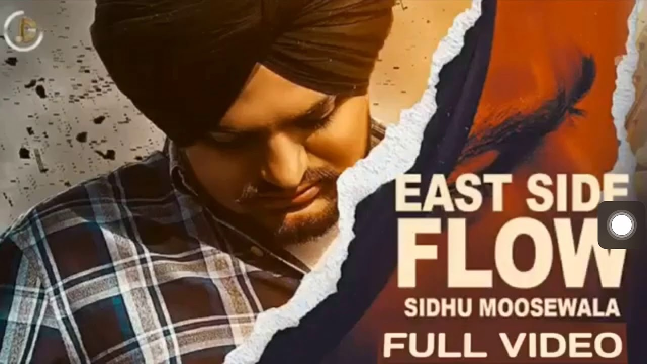 Sidhu moose wala East side flow Official Song