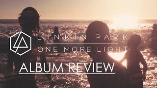 """Linkin Park: """"One More Light"""" Album Review"""