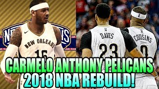 REBUILDING THE CARMELO ANTHONY NEW ORLEANS PELICANS! MY BEST TEAM EVER? NBA 2K17 MY LEAGUE