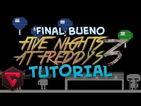 FINAL BUENO DE FIVE NIGHTS AT FREDDY'S 3   Tutorial - (Easter Eggs&Mini Games) FNAF3