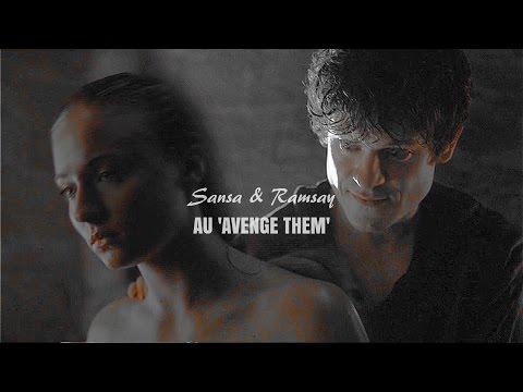 Sansa & Ramsay AU 'Avenge them'