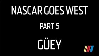 Nascar Drivers Speak Spanish: Part 5, Guey