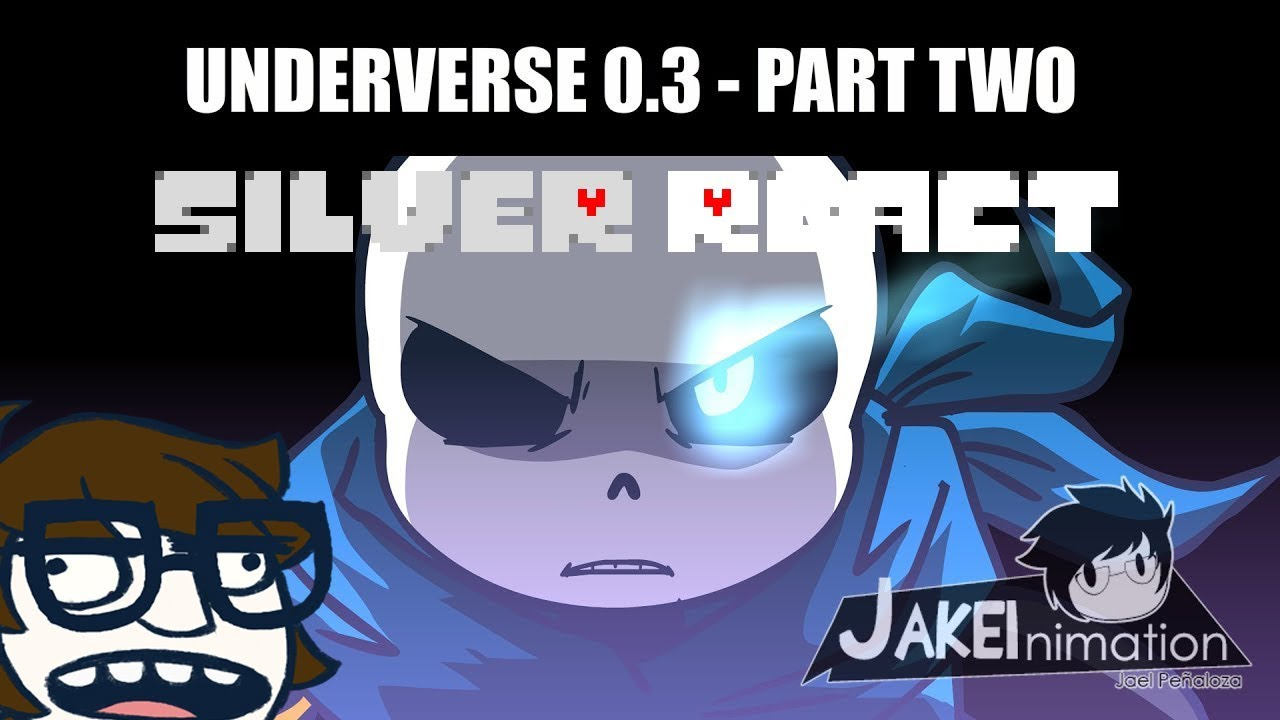 [Silver React] UNDERVERSE 0 3 - PART 2 | THE GODS HAVE LISTENED