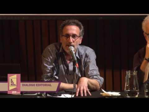 Conferencia Editorial 2016 - Diálogo editorial: Claudio López de Lamadrid y Antonio Santa Ana