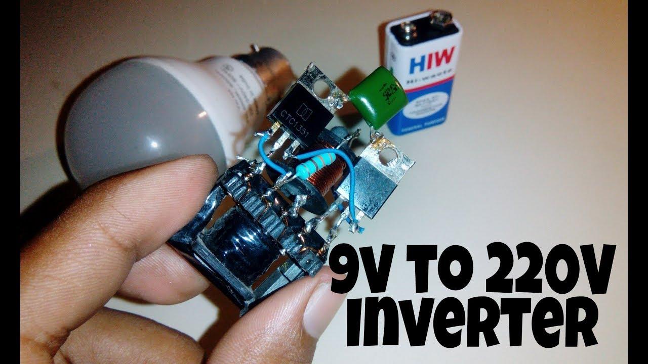 9v to 220V | how to make inverter circuit 9v to 220 volts ...