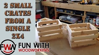 Project - Build 2 Small Crates Out Of A Single 2x4