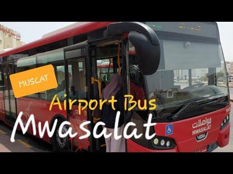 MWASALAT Bus | Cheapest Way to Muscat International Airport from Ruwi Station - OMAN