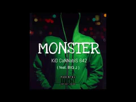 Monsters - KiD CaNNabiS 642 ft. BIG J ( Prod. Syndrome )