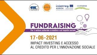 17.06.2021 | Impact investing e accesso al credito per l'innovazione sociale
