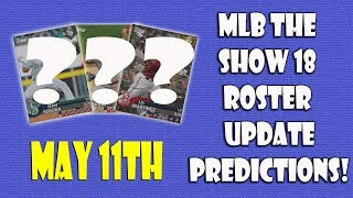 Roster Update Predictions for May 11th MLB The Show 18