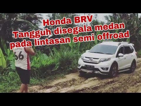 Honda BRV Tangguh Dan Sudah Teruji Dijalanan Semi Offroad || BRV Offroad