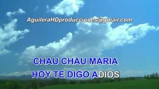KARAOKE CHAU CHAU MARIA LOS BRIOS mail