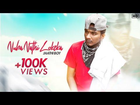 Nuba Nathi Lokeka - jathi boy ( official audio )