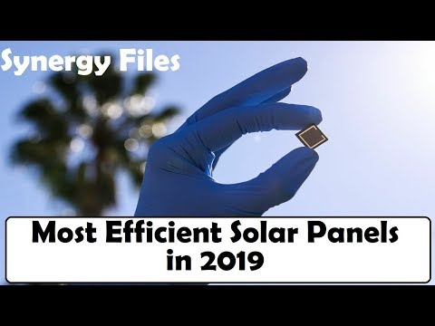 Most efficient Solar Cells and  Panels in 2019
