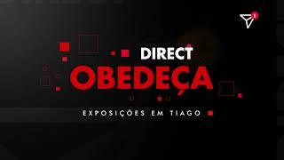 Direct: Obedeça - Exposições em Tiago | Ismael Arêdes
