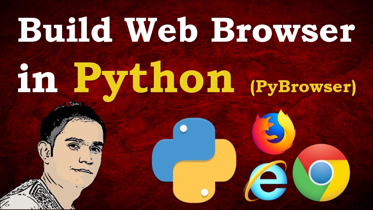 How to Build Web Browser in Python