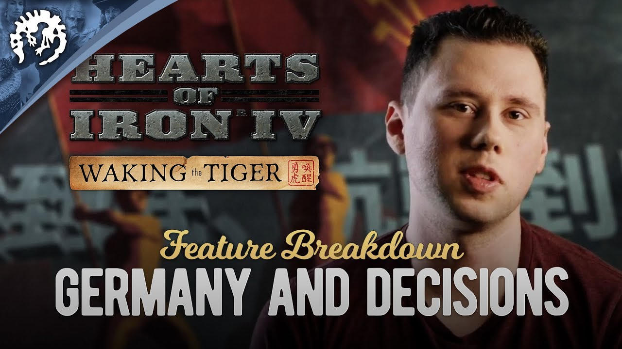 HOI4: Waking the Tiger Feature Breakdown #2 - Germany & Decisions