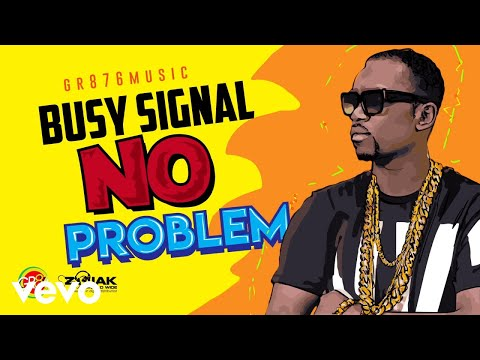Busy Signal - No Problem (Official Audio)